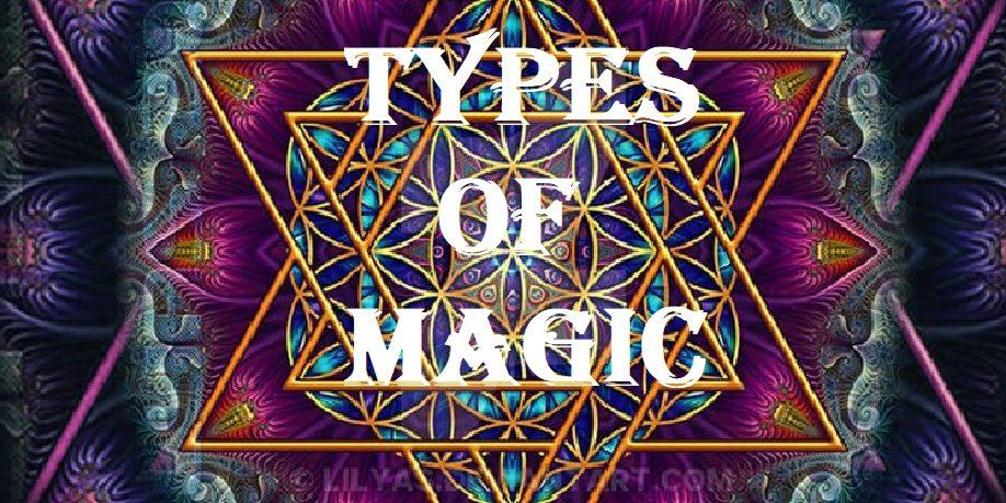 Types Of Magic - Izabael Dajinn's Occult Corner