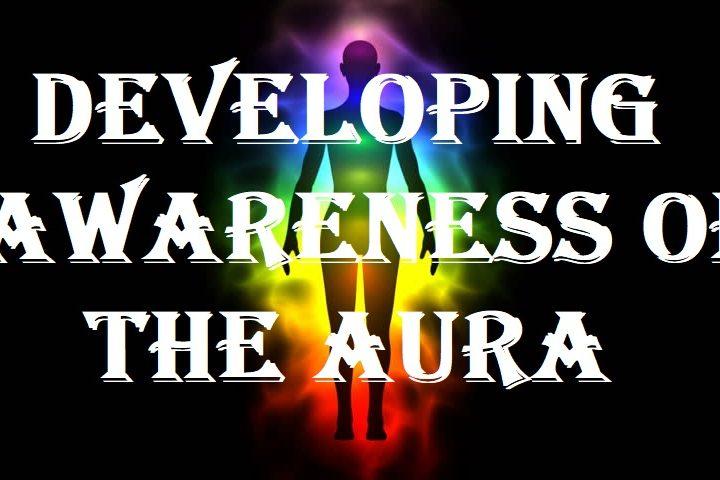 Developing awareness of the Aura