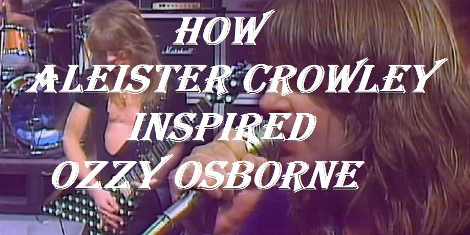 How Aleister Crowley And Tarot Cards Inspired Ozzy Osborne